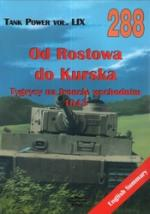 38777 - Kolomyjec, M. - No 288 From Rostow to Kursk - Tigers on the eastern front (Tank Power Vol LIX)
