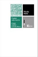 38785 - Melis, N. - Trattato sulla guerra. Il Kitab Al-Gihad di Molla Husrev
