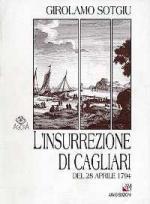 38791 - Sotgiu, G. - Insurrezione di Cagliari del 28 aprile 1794 (L')