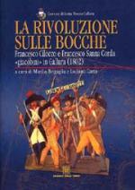 38806 - AAVV,  - Rivoluzione sulle Bocche. Francesco Cilocco e Francesco Sanna Corda 'giacobini' in Gallura 1802 (La)