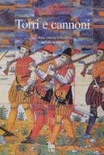 38810 - Mele, G. - Torri e cannoni. La difesa costiera in Sardegna nell'eta' moderna