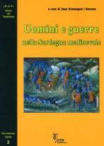 38816 - Armangue' i Herrero, J. - Uomini e guerre nella Sardegna medioevale