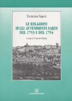 38837 - Napoli, T. - Relazioni sugli avvenimenti sardi del 1793 e del 1794 (Le)