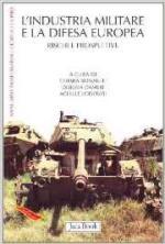 38842 - Bonaiuti-Lodovisi, C.-A. cur - Industria militare e la difesa europea. Rischi e prospettive (L')