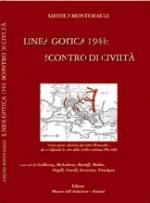 38845 - Montemaggi, A. - Linea Gotica 1944. Scontro di Civilta'