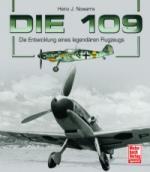 38851 - Nowarra, H.J. - 109. Die Entwicklung eines legendaeren Flugzeugs (Die)