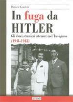38859 - Ceschin, D. - In fuga da Hitler. Gli Ebrei stranieri internati nel Trevigiano 1941-1943