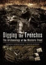 38919 - Keyton-Robertshaw, D.-A. - Digging the Trenches. The Archeology of the Western Front