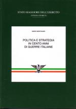 38940 - Montanari, M. - Politica e strategia in cento anni di guerre italiane Vol 3 T2: Il periodo fascista. La seconda guerra mondiale