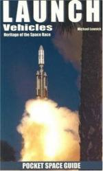 38988 - Lennick, M. - Launch Vehicles. Heritage of the Space Race