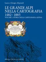 39004 - Aliprandi-Aliprandi, L.-G. - Grandi Alpi nella cartografia 1482-1885 Vol 1: Storia della cartografia alpina (Le) - Cofanetto