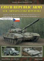 39121 - Bouchal, T. - Mission and Manoeuvres 7010: Czech Republic Army ACR-Armada Ceske Republiky. Vehicles of the Modern Czech Republic Armed forces Part 1