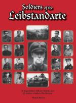 39128 - Fischer, T. - Soldiers of the Leibstandarte. SS-Brigadefuehrer Wilhelm Mohnke and 62 Soldiers of Hitler's Elite Division