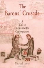39137 - Lower, M. - Baron's Crusade. A Call to Arms and Its Consequences (The)