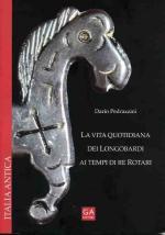 39159 - Pedrazzini, D. - Vita quotidiana dei Longobardi ai tempi di re Rotari (La)