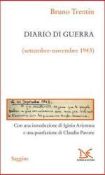 39175 - Trentin, B. - Diario di guerra. Settembre-novembre 1943