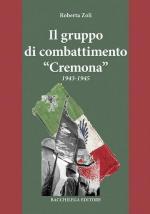 39180 - Zoli, R. - Gruppo di Combattimento Cremona 1943-1945 (Il)