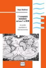 39273 - Maddison, A. - Economia Mondiale dall'anno 1 al 2030 (L'). Un profilo quantitativo e macroeconomico
