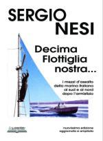 39294 - Nesi, S. - Decima flottiglia nostra... Nuovissima edizione aggiornata e ampliata