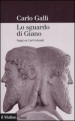 39344 - Galli, C. - Sguardo di Giano. Saggi su Carl Schmitt (Lo)