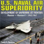 39349 - Thomason, T.H. - US Naval Air Superiority. Development of Shipborne Jet Fighters 1943-1962