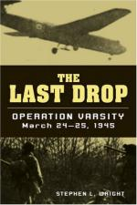 39352 - Wright, S.L. - Last Drop. Operation Varsity March 24-25, 1945 (The)
