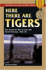 39355 - Hathorn, R. - Here there are Tigers. The Secret Air War in Laos 1968-69