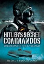 39371 - Blocksdorf, H. - Hitler's Secret Commandos. Operations of the K-Verband
