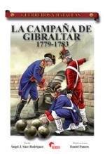 39394 - Saez Rodriguez - Panero, A.J.-D. - Guerreros y Batallas 043: La campana de Gibraltar 1779-1783