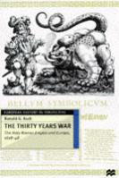 39406 - Asch, R.G. - Thirty Years War. Holy Roman Empire and Europe 1618-1648 (The)