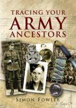 39412 - Fowler, S. - Tracing your Army Ancestors