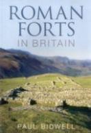 39432 - Bidwell, P. - Roman Forts in Britain