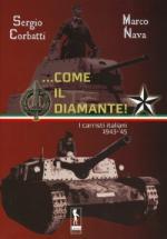 39443 - Corbatti-Nava, S.-M. - ...Come il diamante. I carristi italiani 1943-45