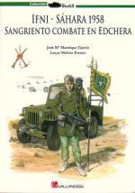 39447 - Manrique Garcia-Molina Franco, J.M.-L. - IFNI - Sahara 1958. Sangriento combate en Edchera