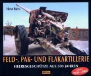 39457 - Mehl, H. - Feld-, Pak- und Festungsartillerie Band 2: 1920-2004