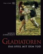 39458 - Junkelmann, M. - Gladiatoren: Das Spiel mit dem Tod