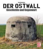 39467 - Fuhrmeister, J. - Ostwall: Geschichte und Gegenwart (Der)