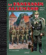 39485 - Laparra, J.C. - Grande Guerre 04: Le Fantassin Allemand 1914-1918