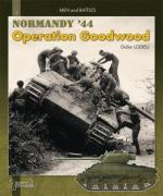 39491 - Lodieu, D. - Normandy 44. Operations Goodwood - Men and Battles 03