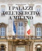 39503 - Calvini, A. - Palazzi dell'esercito a Milano (I)
