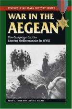 39528 - Smith-Walker, P. C.-E. R. - War in the Aegean. The Campaign for the Eastern Mediterranean in World War II