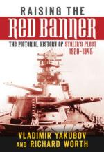 39548 - Yakubov-Worth, V.- R. - Raising the Red Banner. The Pictorial History of Stalin's Fleet 1920-1945