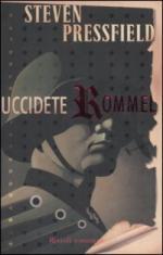 39620 - Pressfield, S. - Uccidete Rommel