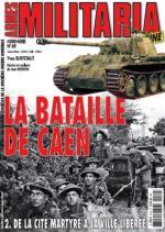 39627 - Armes Militaria, HS - HS Militaria 069: La Bataille de Caen 2: De la cite' martyre a la ville liberee