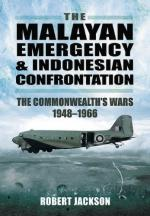 39642 - Jackson, R. - Malayan Emergency and Indonesian Confrontation. The Commonwealth's Wars 1948-1966 (The)