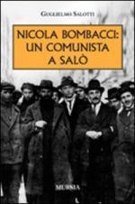 39682 - Salotti, G. - Nicola Bombacci. Un comunista a Salo'