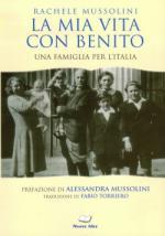39717 - Mussolini, R. - Mia vita con Benito. Una famiglia per l'Italia (La)