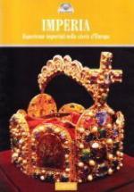 39764 - AAVV,  - Imperia. Esperienze imperiali nella storia d'Europa