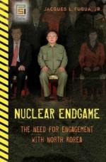 39769 - Fuqua, J.L. - Nuclear Endgame. The Need for Engagement with North Korea