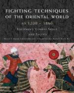 39773 - Haskew-Jorgensen-McNab, M.-C.-C. - Fighting Techniques of the Oriental World 1200-1860